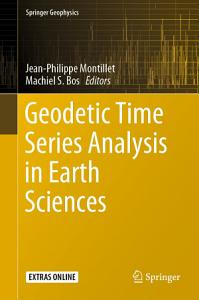 Geodetic Time Series Analysis in Earth Sciences