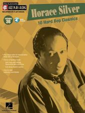 Horace Silver (Songbook): Jazz Play-Along, Volume 36