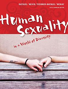 Human Sexuality in a World of Diversity  Fifth Canadian Edition  Book