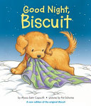 Good Night  Biscuit  A Padded Board Book