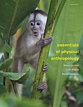 Essentials of Physical Anthropology: Edition 9