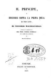 Il principe: e Discorsi sopra la prima deca di Tito Livio