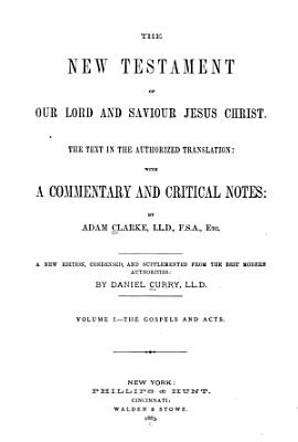 The New Testament of Our Lord and Saviour Jesus Christ  The Gospels and Acts PDF
