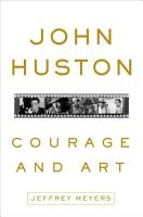 John Huston  Courage and Art PDF
