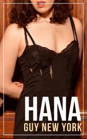 Hana:: An Erotic Polyamorous Romance