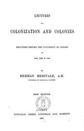 Lectures on Colonization and Colonies Herman Merivale