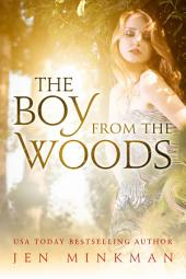 The Boy From The Woods: A YA Paranormal Romance