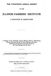 Annual Report of the Illinois Farmers' Institute: Volume 20