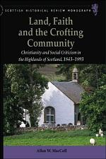 Land, Faith and the Crofting Community