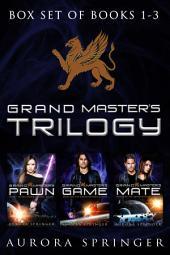 Grand Master's Trilogy: Books 1-3 in Epic SciFi Fantasy