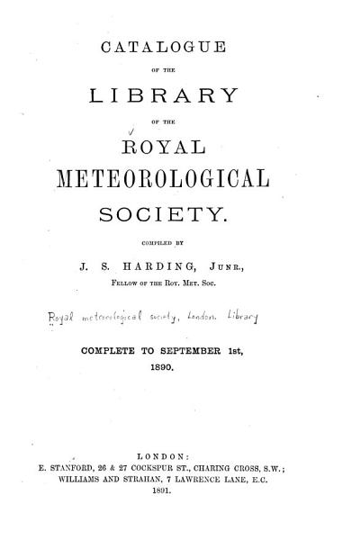 Download Catalogue of the Library of the Royal Meteorological Society Book