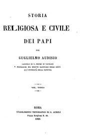 Storia religiosa e civile dei papi: Volume 3