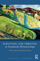 Surviving and Thriving in Stepfamily Relationships PDF
