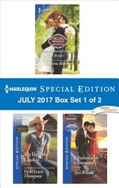 Harlequin Special Edition July 2017 Box Set 1 of 2: The Maverick Fakes a Bride!\Do You Take This Cowboy?\It Started with a Diamond