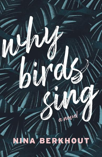 Download Why Birds Sing Book