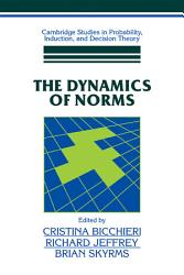The Dynamics Of Norms Book PDF