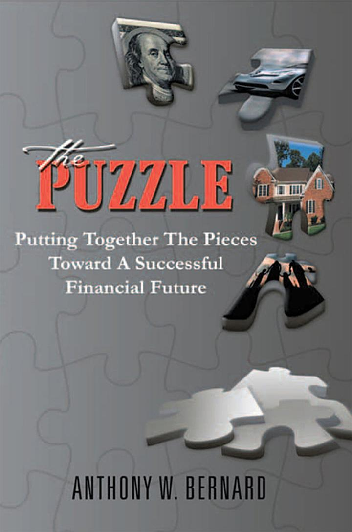 The Puzzle: Putting Together the Pieces Toward a Successful Financial Future