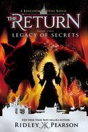 Kingdom Keepers  The Return Book Two Legacy of Secrets PDF