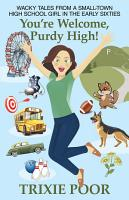 You   Re Welcome  Purdy High  PDF