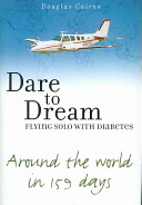 Dare to Dream Flying Solo With Diabetes PDF