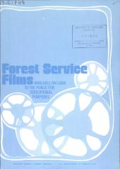 Forest Service films available on loan to the public for educational purposes