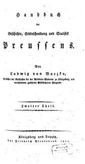 Handbuch der Geschichte, Erdbeschreibung und Statistik Preussens: Band 2