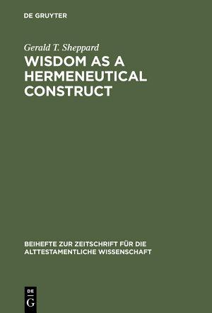 Wisdom as a Hermeneutical Construct