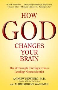How God Changes Your Brain Book