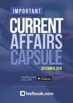 Current Affairs Capsule December 2018