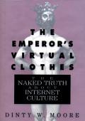 The Emperor S Virtual Clothes