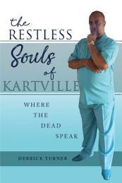 The Restless Souls of Kartville