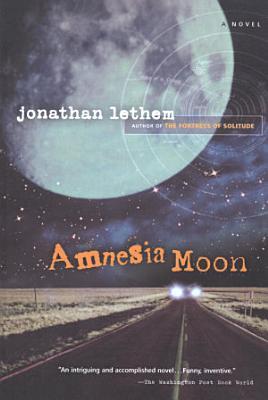 Amnesia Moon PDF