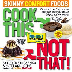 Cook This Not That Skinny Comfort Foods Book PDF