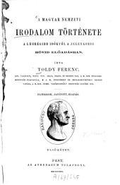 A magyar nemzeti irodalom története: A legrégibb időktől a jelenkorig. Rövid előadásban, 1. kötet