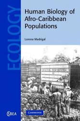 Human Biology Of Afro Caribbean Populations Book PDF