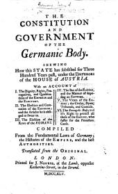 The Constitution and Government of the Germanic Body ... Compiled [by C. F. Necker] ... Translated from the Original [by S. Whatley].