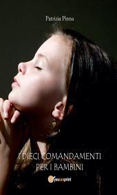 I dieci comandamenti per i bambini