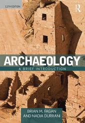 Archaeology: A Brief Introduction, Edition 12