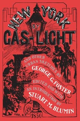New York by Gas Light and Other Urban Sketches PDF