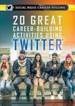 20 Great Career-Building Activities Using Twitter