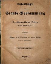 Verhandlungen der Stände-Versammlung des Großherzogtums Baden: vom Landtage .... 1873/74,Beil.4 (1874)