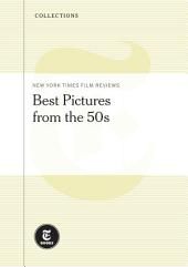 New York Times Film Reviews: Best Picture Picks from the 1950s