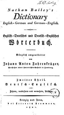 Nathan Bailey s Dictionary  English German and German English  Th  Deutsch englisch