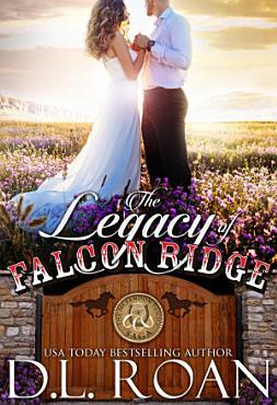 The Legacy of Falcon Ridge PDF