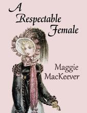 A Respectable Female