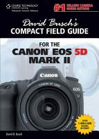 David Busch s Compact Field Guide for the Canon EOS 5D Mark II PDF