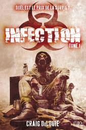 Infection: Volume1