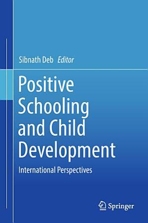 Positive Schooling and Child Development PDF