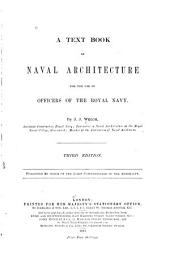 A Text Book of Naval Architecture for the Use of Officers of the Royal Navy