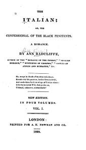 The Italian, Or The Confessional of the Black Penitents: A Romance, Volume 1